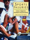 """Sports Injuries: """"Causes, Diagnosis, Treatment and Prevention"""" - Stephen R. Bird, Neil Black, Philip Newton"""