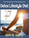 Detox Lifestyle Diet - Kimberly Kingsley