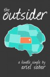 The Outsider: The Life and Times of Roger Barker (Kindle Single) - Ariel Sabar