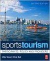 Sports Tourism, 2e - Mike Weed, Chris Bull, Weed