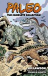 Paleo: The Complete Collection (Dover Graphic Novels) by Lawson, Jim(January 20, 2016) Paperback - Jim Lawson