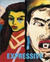 Expressive! - Donald B. Kuspit, Markus Bruderlin