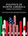 Politics in North America: Redefining Continental Relations - Yasmeen Abu-Laban, Radha Jhappan
