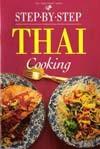 Step-by-step Thai Cooking (International Mini Cookbook Series) - Jacki Passmore