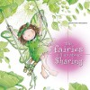 The Fairies Tell Us About... Sharing - Rosa M. Curto, Aleix Cabrera
