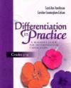 Differentiation in Practice, Grades 5-9: A Resource Guide for Differentiating Curriculum - Carol Ann Tomlinson, Caroline Cunningham Eidson