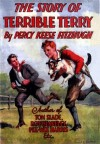 The Story of Terrible Terry - Percy Keese Fitzhugh
