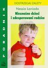 Nieznośne dzieci i zdesperowani rodzice - Nessia Laniado, Zawanowska Ksenia
