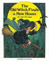 The Old Witch Finds a New House - Ida DeLage