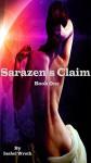 Sarazen's Claim, Book One - Isabel Wroth