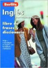 Ingles: Libro De Frases Y Diccionario (Berlitz Phrase Book) - Berlitz Publishing Company