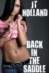 Back in the Saddle - Confessions of an Escort Addict: Volume Ten - JT Holland