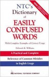 NTC's Dictionary of Easily Confused Words - Deborah Williams