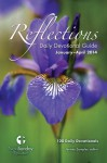 Reflections Daily Devotional Guide (January-April 2014) - Mitch Carnell, Abbie Huff, Jeanie Miley, Lance Wallace, Holly Sprink, Jessica Asbell, Tyler Tankersley, Chris Fuller, Meggie Dant, Jeremy Samples