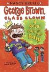 A Royal Pain in the Burp #15 (George Brown, Class Clown) - Nancy Krulik, Aaron Blecha