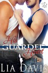 His Guarded Heart (An M/M Military Romance) - Lia Davis