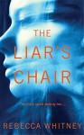 The Liars Chair - Rebecca Whitney