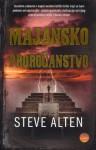 Majansko proročanstvo - Steve Alten, Maja Ivanković