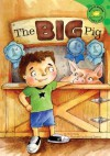 The Big Pig (Read-It! Readers) - Nick Healy, Ronnie Rooney