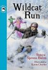 Wildcat Run - Sonya Spreen Bates, Kasia Charko