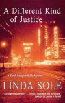 A Different Kind of Justice - Linda Sole