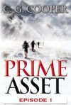 Prime Asset: Episode 1 (The Corps Justice Series, #3) - C.G. Cooper
