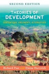 Theories of Development, Second Edition: Contentions, Arguments, Alternatives - Richard Peet, Elaine Hartwick