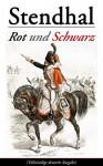 Rot und Schwarz: Le Rouge et le Noir (German Edition) - Stendhal, Marie-Henri Beyle