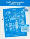The American Vision: Modern Times, California Edition Student Workbook: Spanish Reading Essentials and Study Guide - Glencoe/McGraw-Hill