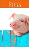 Pigs: facts and pictures of pigs - Derek Scott