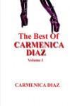 The Best of Carmenica Diaz Volume 1 - Carmenica Diaz