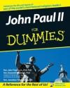 John Paul II For Dummies (History, Biography & Politics) - John Trigilio Jr., Kenneth Brighenti