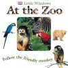 At the zoo : follow the friendly monkey - Dawn Sirett, Elizabeth Hester, Simon Oon