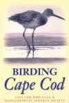 Birding Cape Cod - Cape Cod Bird Club, Massachusetts Audubon Society