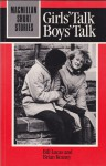 Girls' Talk, Boys' Talk (Macmillan Short Stories) - Brian Keaney