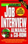 Adams Job Interview Almanac & Cd Rom - Adams Media