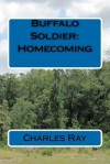 Buffalo Soldier: Homecoming - Charles Ray