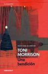 Una Bendición - Toni Morrison