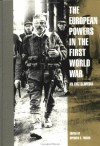 The European Powers in the First World War: An Encyclopedia - Spencer C. Tucker