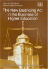 The New Balancing ACT in the Business of Higher Education - Robert L. Clark