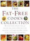 The Fat-Free Cook's Collection: The Best-Ever Collection of No-Fat and Low-Fat Recipes for Exciting, Tasty and Healthy Eating in Two Fantastic Cookboo - Lorenz Books, Anness Publishing Staff