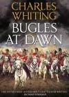 Bugles at Dawn - Charles Whiting