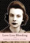 Love-Lies-Bleeding - Barbara Haworth-Attard
