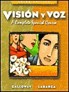 Vision y Voz, Audio CD Set: Intro Spanish - Vicki Galloway