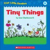 First Little Readers: Tiny Things (Level B) - Liza Charlesworth