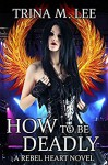 How To Be Deadly - Trina Schart Hyman