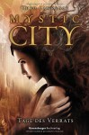 Mystic City 2. Tage des Verrats by Lawrence, Theo (2014) Gebundene Ausgabe - Theo Lawrence
