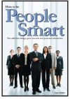 How To Be People Smart: The skill that brings great rewards and personal satisfaction - Les Giblin