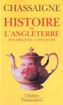 Histoire de l'Angleterre - Philippe Chassaigne