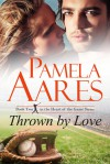 Thrown By Love - Pamela Aares